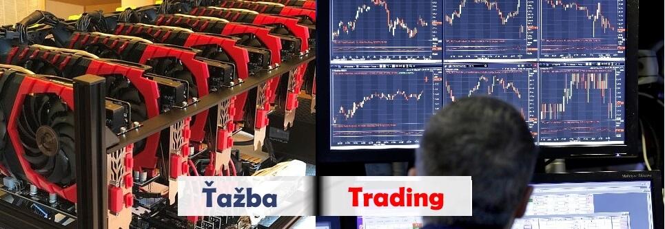 Kryptomeny 2018. Ťažba alebo trading (obchodovanie)?